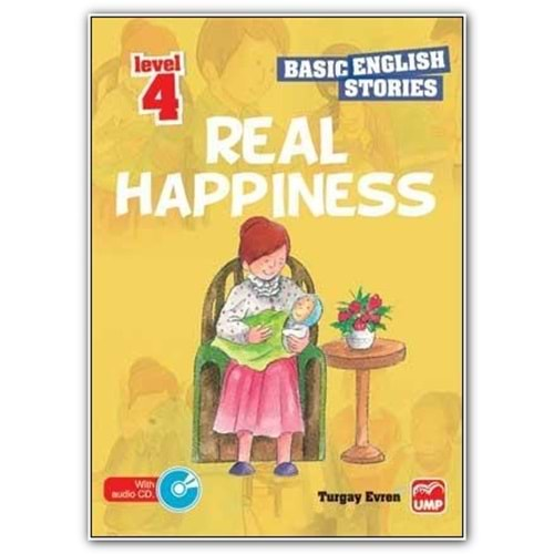 UMP | BASIC ENGLISH STORIES LEVEL 4 - REAL HAPPINESS
